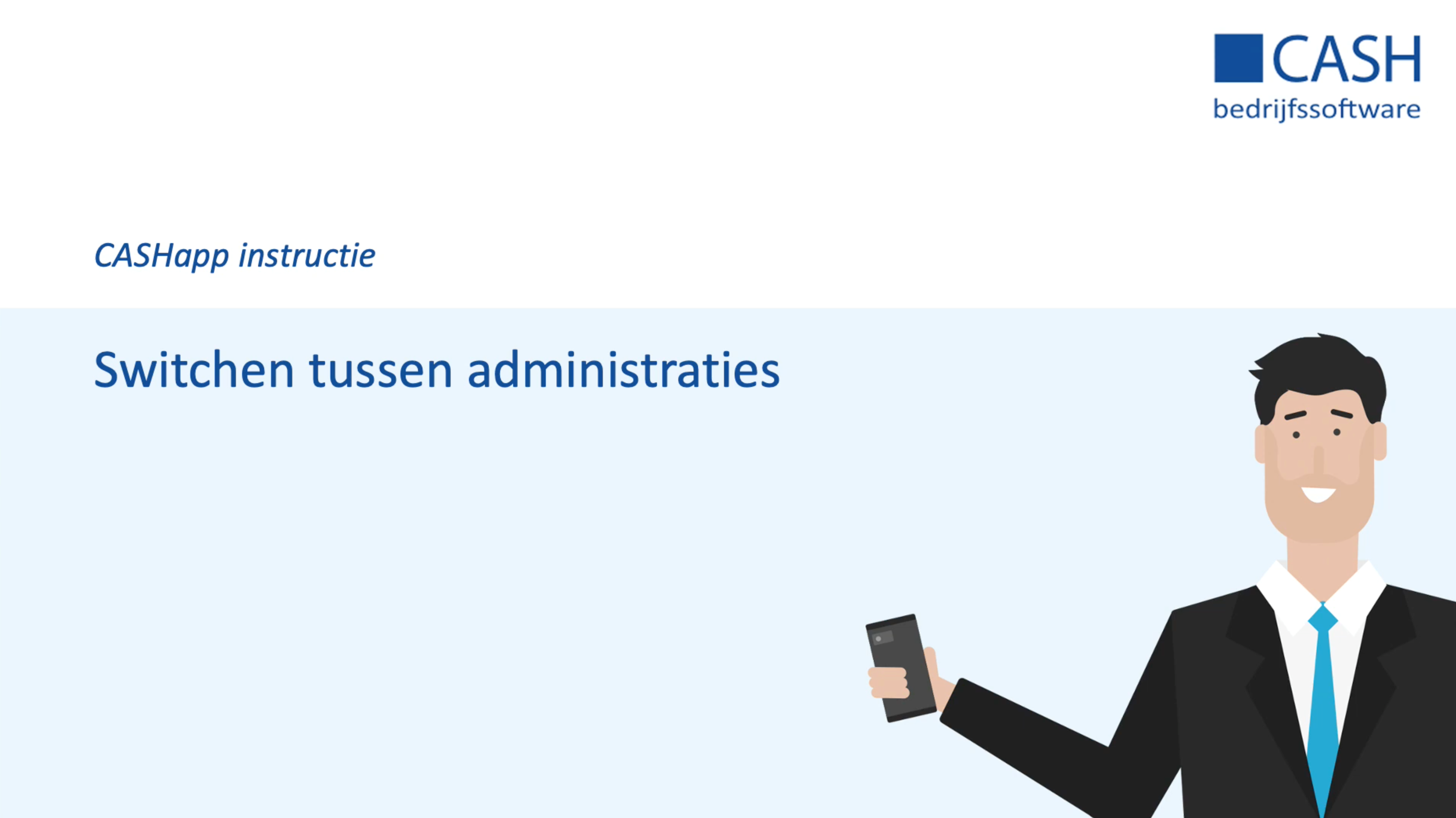 CASHapp instructie: Administraties
